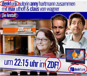 In dieser Grafik werden ZDF und Denkfunk eins: Alles ein Mus und Grus: ZDF & Die Anstalt & Denkfunk! Erstaunlich auch, dass es einem Marketingunternehmen wie der Patchworx Media GmbH erlaubt ist, das ZDF-Logo zu verwenden!