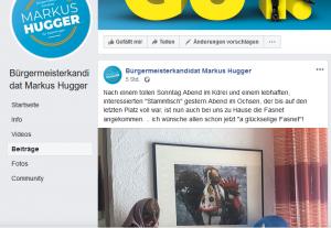 Ausschnitt aus Bildzitat Screenshot Facebook Markus Hugger: Also, sorry, Herr Hugger, wozu richtet man bei Facebook einen Account ein, wenn zu solchen Irritationsmeldungen wie den zitierten HB-Artikel nicht sofort eine Erklärung Ihrerseits dazu erfolgt? Im Moment sieht es so aus, als wären Sie ein Kandidat, der sich zum einen dem Amtsinhaber nicht zu stellen wagt und der zum zweiten so einen Vorschlag wie den Ausschluss der Öffentlichkeit bei einer Wahlkampfveranstaltung einbringt?